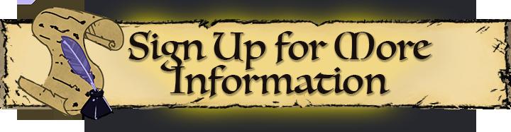 Sign Up For More Information