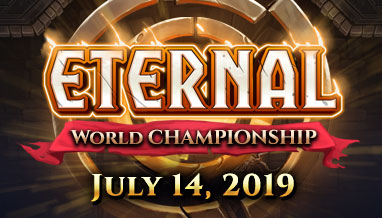 Eternal World Championship – July 13-14, 2019