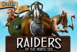 Raiders of the North Sea Sale!
