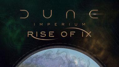 <i>Rise of Ix</i> Expansion Announced for <i>Dune: Imperium</i>
